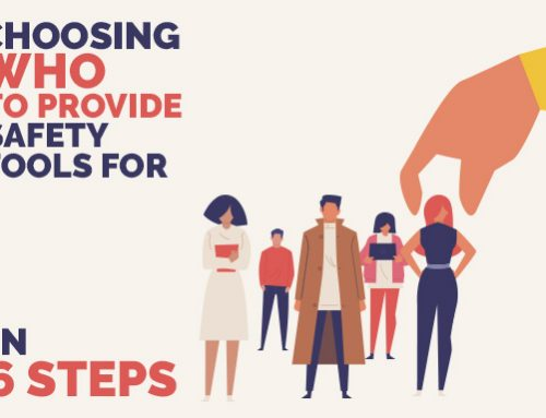 Choosing Who To Provide Safety Tools For In 6 Steps